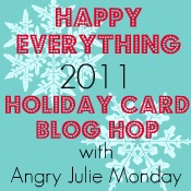Angry Julie Monday Holiday Card Blog Hop