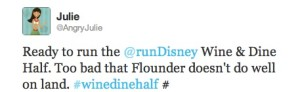 runDisney Wine and Dine Half Tweet via @AngryJulie