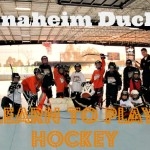 Anaheim Ducks Learn To Play Hockey Program
